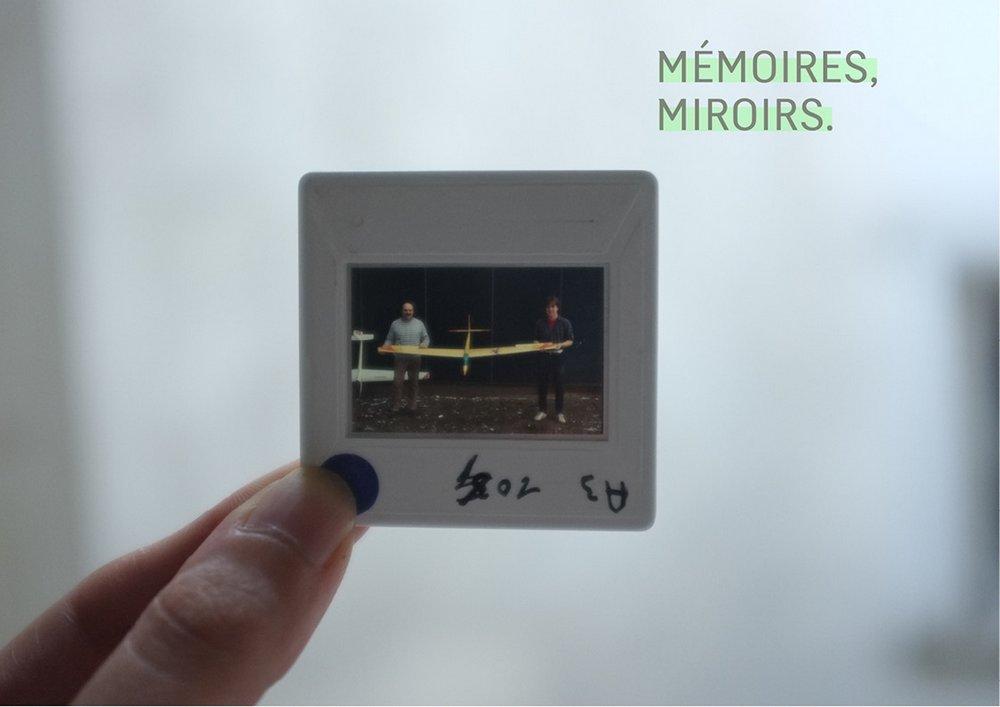 Mémoires, Miroirs.